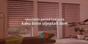 Iskoristite period kod kuće kako biste uljepšali dom