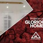 Proljeće uz Glorious Home
