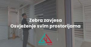 Pročitajte više o članku Zebra zavjese – osvježenje svim prostorijama
